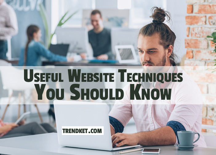 Useful Website Techniques You Need To Know for Pro level