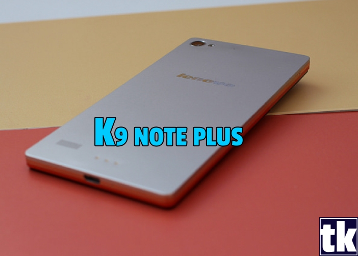 Lenovo K9 Note Plus Specifications and Price Expectations We have