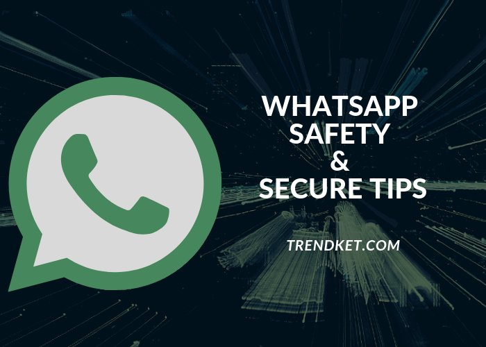 Whatsapp Safety And Security 15 Tips You Should Know